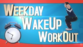 Weekday Wakeup Workout