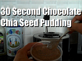 30 Second Chocolate Chia Seed Pudding - Thumbnail
