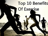 Top 10 Benefits of Exercise - Thumbnail